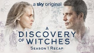 A Discovery Of Witches | Recap Season 1