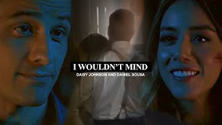 Daisy Johnson + Daniel Sousa | I Wouldn't Mind (+7x11)