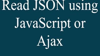 read json object using javascript and ajax