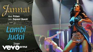 Lambi Judai Audio Song - Jannat|Emraan Hashmi   - YouTube