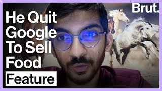 """""""I Quit Google To Sell Food"""""""