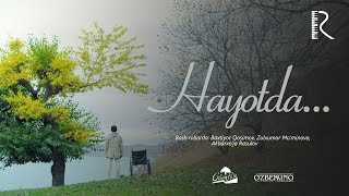 Hayotda... (treyler) | Хаётда... (трейлер)