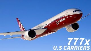 Why Don't U.S CARRIERS ORDER The 777x?