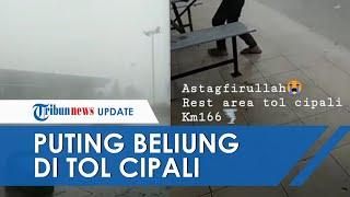 VIDEO Puting Beliung Terjang Rest Areal KM 166 Tol Cipali, Bangunan Rusak Parah