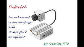 Tuto Branchement et paramétrage du Air unit DJI FPV System sous Betaflight / Emuflight