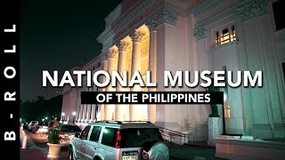 FREE Entry to the National Museum! • B-Roll 47 • Manila, Philippines