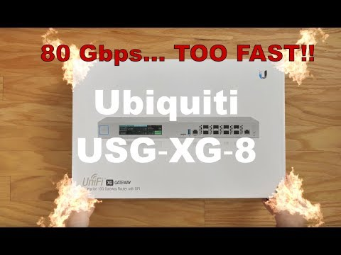 Unifi USG-XG-8 at Home! Too FAST… 80Gbps!!