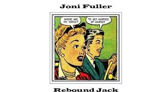 Joni Fuller - Rebound Jack Music Video
