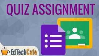 Google Classroom Quiz Tutorial 2021