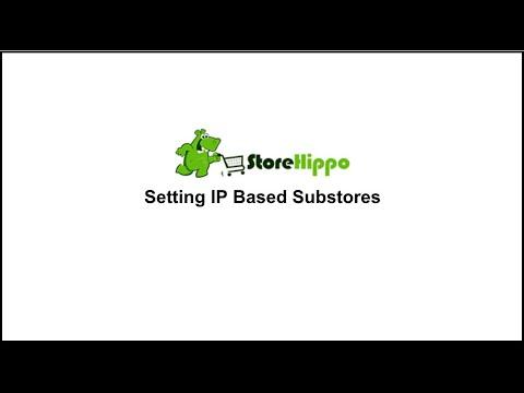 StoreHippo: Setting IP Based Substores