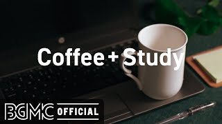 Coffee + Study: Sweet Autumn Season Bossa Nova & Jazz Music for Focus, Concentration