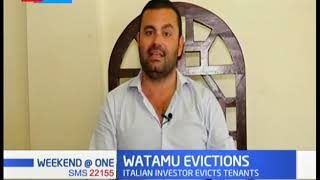 Tension still high in Watamu following eviction of tenants by Italian investor