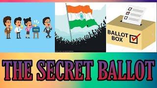 || SECRET BALLOT || CLASS VIII || HISTORY ||