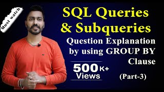 Lec 49: SQL Queries And Subqueries (part 3) | Group By Clause  | Database Management System