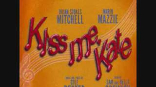 Kiss Me Kate - I've Come To Wive It Wealthily In Padua