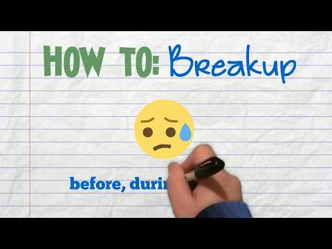 How To: Breakup