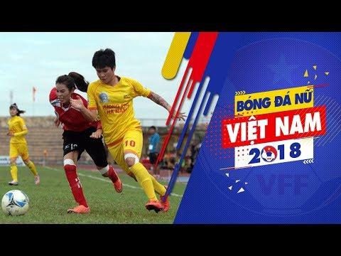 Kết thúc lượt đi Giải BĐ nữ VĐQG 2018: PP Hà Nam có chiến thắng đậm