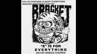 """Bracket - """"E"""" Is For Everything On Fat Wreck Chords (Full compilation 1996)"""