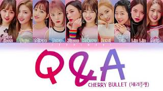 Gambar cover Cherry Bullet (체리블렛) - Q&A LYRICS (Color Coded Lyrics Han/Rom/Eng/가사)