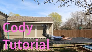 How to do a CODY on Trampoline! (Tutorials Week #2)