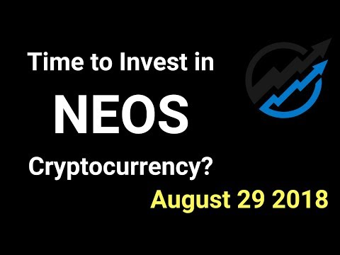 NEOS Trading - Time to invest in NEOS Cryptocurrency? AUG 29/18