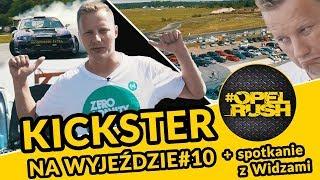 Zlot Opel_Rush & spotkanie z Widzami - Kickster na wyjeździe #10