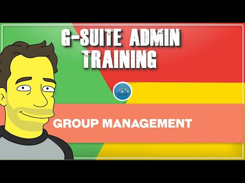 Google Workspace (G Suite) Basic Group Administration   Admin ...