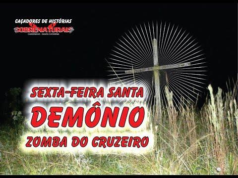 DEMÔNIO ZOMBA DA CRUZ NA SEXTA-FEIRA SANTA