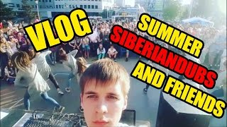 VLOG: SUMMER SIBERIANDUBS AND FRIENDS 2016