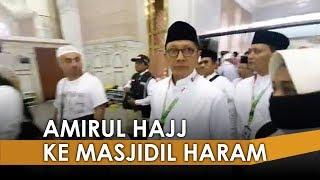 Amirul Hajj Lukman Hakim Saifuddin Datang ke Masjidil Haram