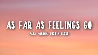 Alle Farben, Justin Jesso   As Far As Feelings Go (Lyrics)