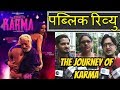 Public Review For Film The Journey Of Karma | Poonam Pandey, Shakti Kapoor