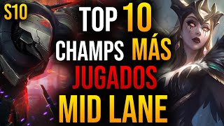 TOP 10 Campeones MÁS USADOS en MID de LEAGUE OF LEGENDS | GUÍA LOL S10