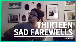66/365: Stu Larsen - Thirteen sad farewells (Cover)