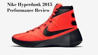 Nike Hyperdunk 2015 Performance Review