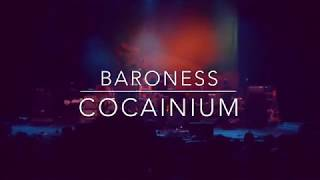 Baroness - Cocainium - LIVE - The Wiltern - Los Angeles 3/13/19