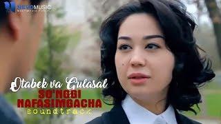 Otabek Muhammadzohid va Gulasal Abdullayeva - So