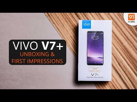 vivo V7+: Unboxing & First Look | Hands on | Price