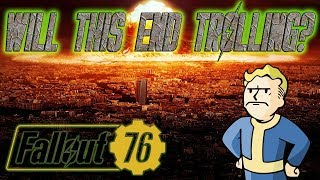 FALLOUT 76 NEWS UPDATE | WILL THIS END TROLLING?