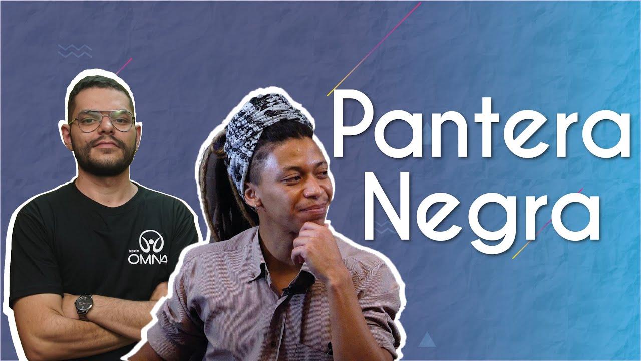 Questões étnico-raciais: uma análise a partir de Pantera Negra