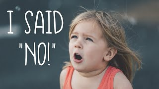 "What to Do When Your Child (OFTEN TODDLER) Starts Saying ""NO!"" 