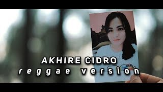 Syahdu!!! AKHIRE CIDRO Reggae (Ska) Cover By Vinisokicover