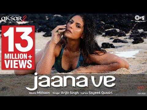 Download Jaana Ve - Video Song | Aksar 2 | Arijit Singh, Mithoon | Zareen Khan, Abhinav HD Video