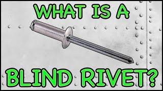 Rivet Gun - What is a Blind Rivet?