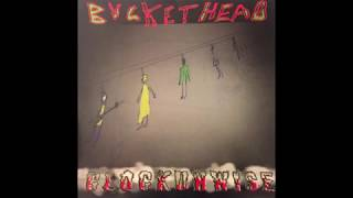 Buckethead   Siege Engine   Clockunwise Version