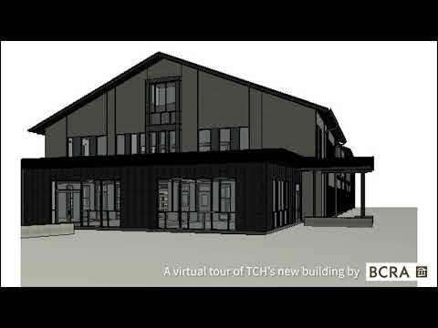 Virtual Tour of TCH's New Building, Coming Late 2019