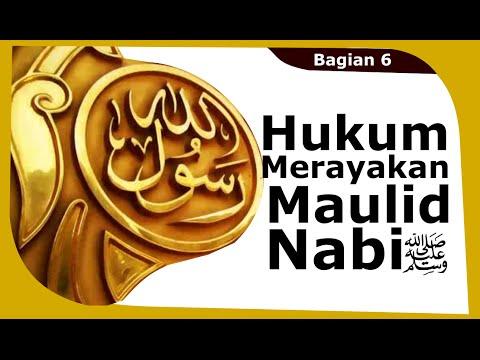 Sirah Nabi 6_2: Hukum Merayakan Maulid Nabi صلى الله عليه وسلم