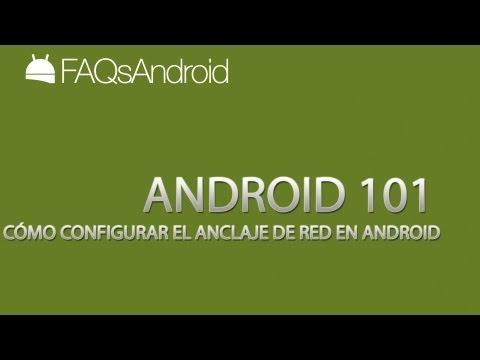 Cómo configurar el anclaje de red o zona Wifi en Android   FAQsAndroid.com