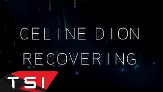 Céline Dion   Recovering ( Lyrics )