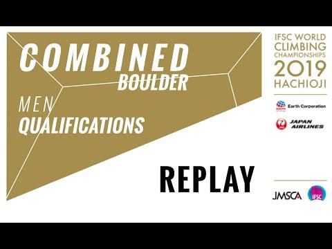 IFSC World Championships Hachioji 2019 - COMBINED - Bouldering Qualification Men